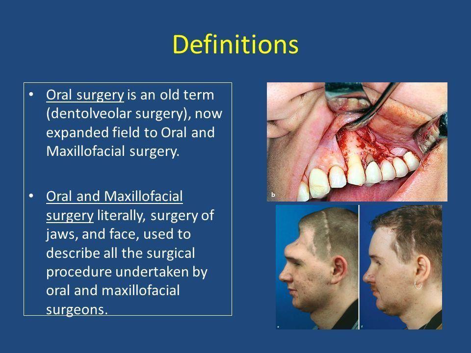 Oral maxillary facial surgery terminology