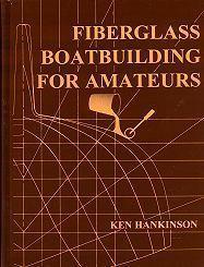 Chef reccomend Amateur boat building fiberglass