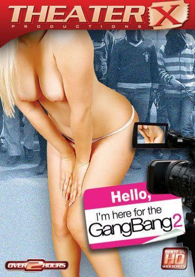 best of Im for Hello the gangbang here