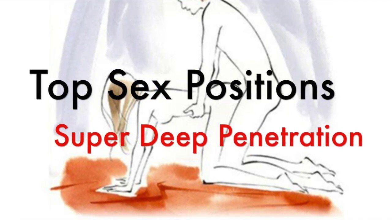 best of Penetration deepest Sexual with positions